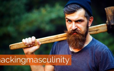 Hacking Masculinity: 12 Hacks to Help Men Be Awesome